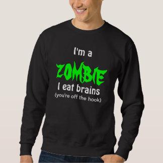 言うおもしろいなゾンビのセーターは頭脳を備えていません スウェットシャツ