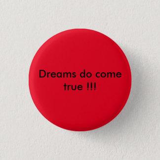 言う赤いバッジは夢本当を!来ます!! 3.2CM 丸型バッジ