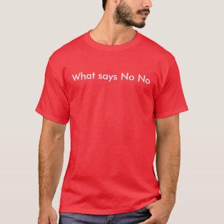 言わない何が Tシャツ