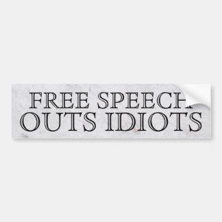 言論の自由の出口の馬鹿のバンパーステッカー バンパーステッカー