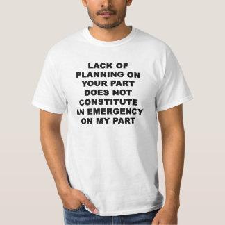 計画の欠乏 Tシャツ