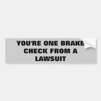 訴訟からの1つのブレーキ点検 バンパーステッカー