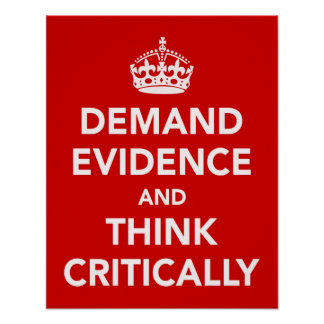 証拠を要求し、批判的に考えて下さい ポスター