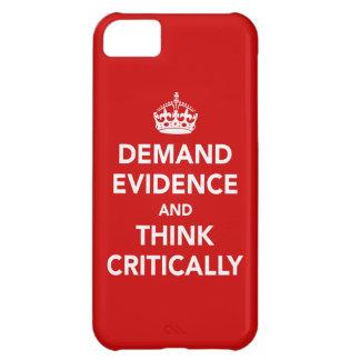 証拠を要求し、批判的に考えて下さい iPhone5Cケース