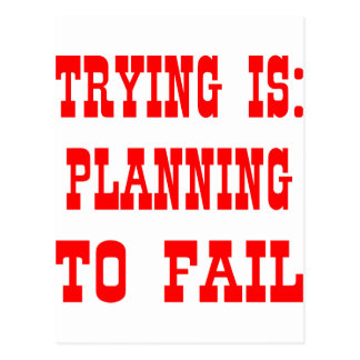 試みることは次のとおりです: 失敗することを計画 ポストカード