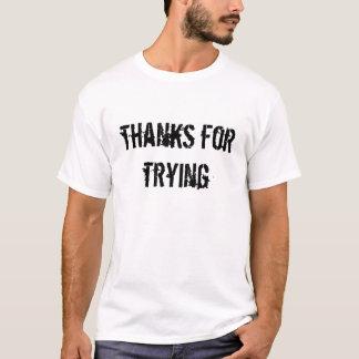 試みることをありがとう Tシャツ