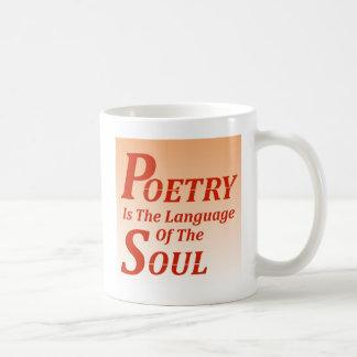 詩歌は精神の言語です: バージョン2 コーヒーマグカップ
