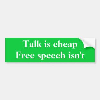話は安い、言論の自由ありませんです バンパーステッカー