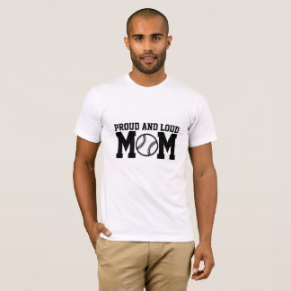 誇りを持ったで、騒々しいお母さんのTシャツ Tシャツ