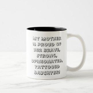誇りを持ったなお母さんのtatooの娘の単語の芸術のマグ ツートーンマグカップ