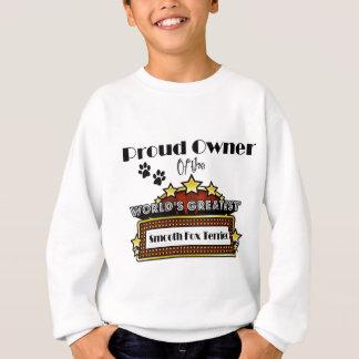 誇りを持ったな所有者の世界で最も素晴らしく滑らかなフォックステリア犬 スウェットシャツ