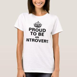 誇りを持った内向的があること Tシャツ
