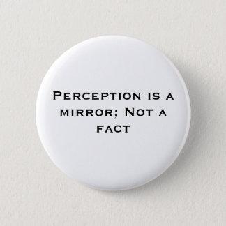 認識は鏡です; ない事実 5.7CM 丸型バッジ