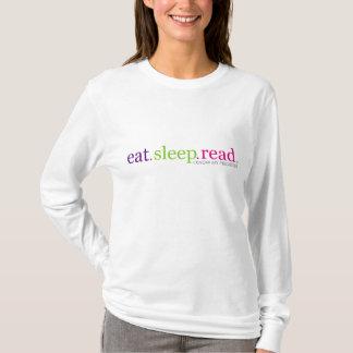 、読書食べて下さい、眠らせて下さい-私は私の優先順位を知っています Tシャツ