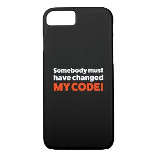 誰かは私のコードを変えたにちがいありません! iPhone 8/7ケース