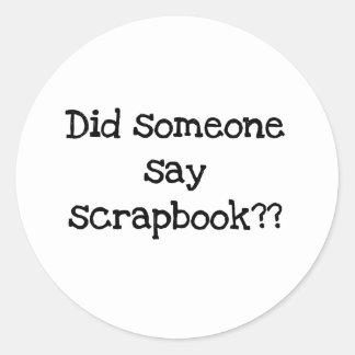 誰かをスクラップブックを言うためにしました ラウンドシール