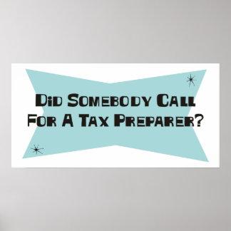 誰かを税準備者のための呼出ししました ポスター