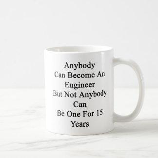 誰でもはエンジニアになることができますが、誰でもができません コーヒーマグカップ