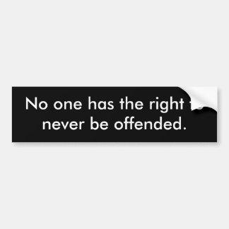 誰も決しておこっている権利がありません バンパーステッカー
