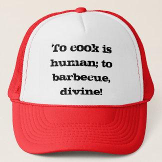 調理することは人間です; バーベキューで料理するため、神! 帽子