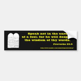 諺の23:9 バンパーステッカー