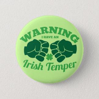 警告して私はアイルランドの気性を有します! 素晴らしいアイルランド語から 5.7CM 丸型バッジ