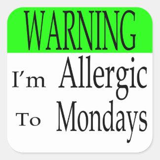 警告して私は月曜日にアレルギーです スクエアシール