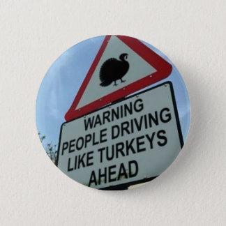 「警告します: トルコの運転者のahead 5.7cm 丸型バッジ