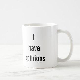 """""""警告します: 私は意見の""""マグ有します コーヒーマグカップ"""
