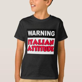 警告のイタリアンな態度 Tシャツ