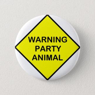 警告のパーティー好きな人 缶バッジ