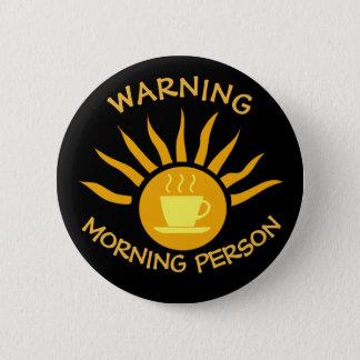 警告の朝人 缶バッジ