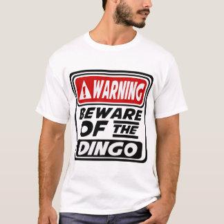 警告はディンゴの用心します Tシャツ