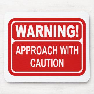 警告標識のアプローチは慎重に設計します マウスパッド