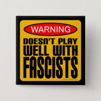 警告: ファシストとよく遊びません 缶バッジ