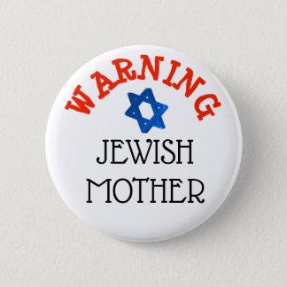 警告: ユダヤ人の母ユーモアボタン 缶バッジ