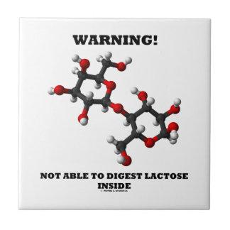 警告! ラクトーゼを中消化することできない タイル
