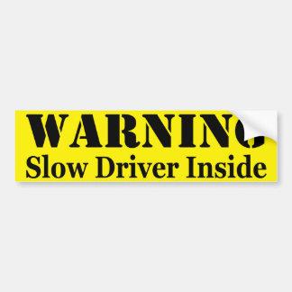 警告: 中遅い運転者 バンパーステッカー