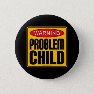 警告: 問題の子供 缶バッジ