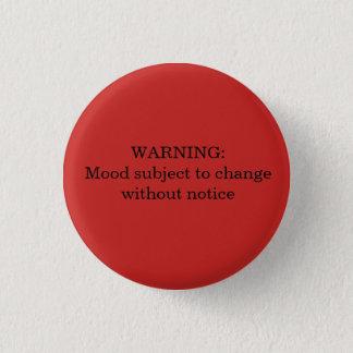 警告: 変更ボタンに応じる気分 缶バッジ