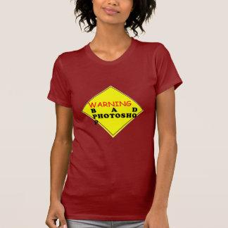 警告: 悪いPhotoshop Tシャツ