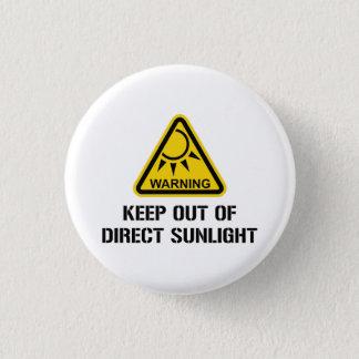 警告-直接日光から保って下さい 3.2CM 丸型バッジ