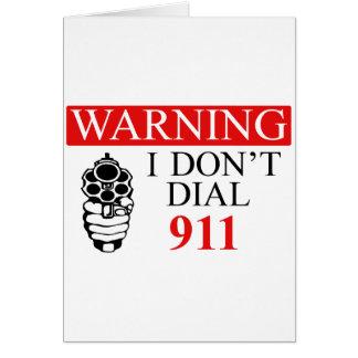 警告: 私は電話をかけません911に カード
