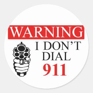 警告: 私は電話をかけません911に ラウンドシール