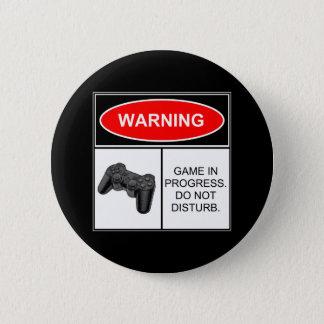 警告: 進行中のゲーム 缶バッジ