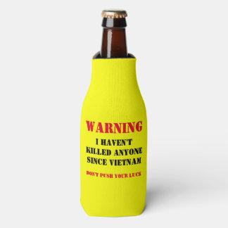 警告: IHAVEN'Tはベトナム以来のだれでも殺しました ボトルクーラー
