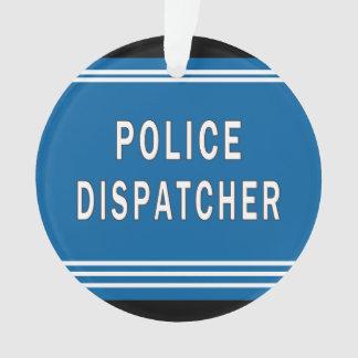 警察のディスパッチャー オーナメント
