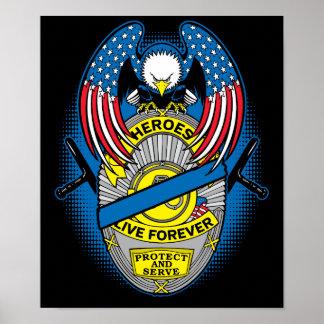 警察の英雄は記念のバッジ永久に住んでいます ポスター
