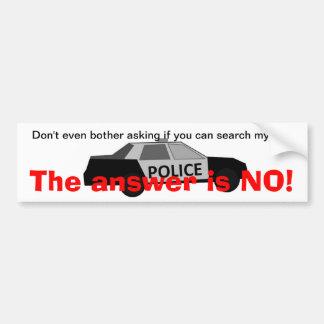 警察の調査を拒否して下さい バンパーステッカー