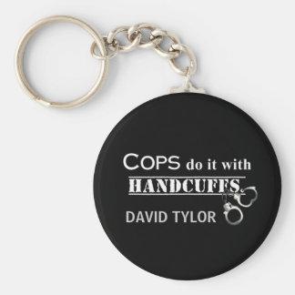 警察官はそれをします! おもしろいな警察官のギフト キーホルダー